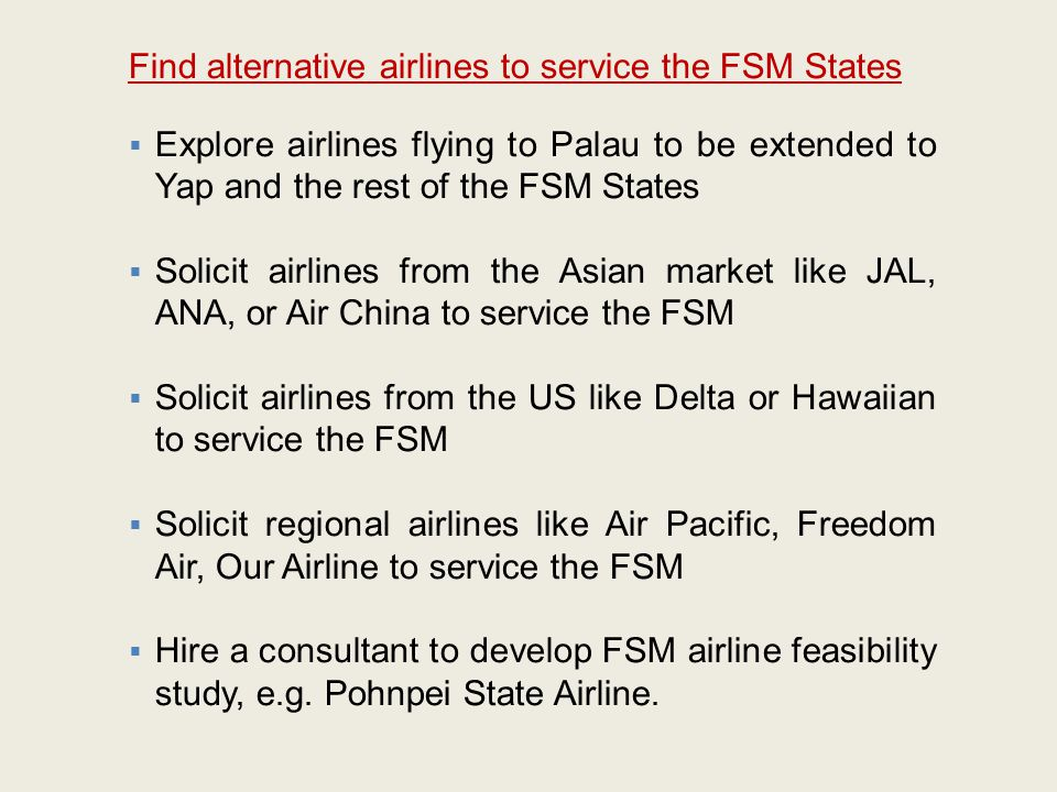 Find alternative airlines to service the FSM States