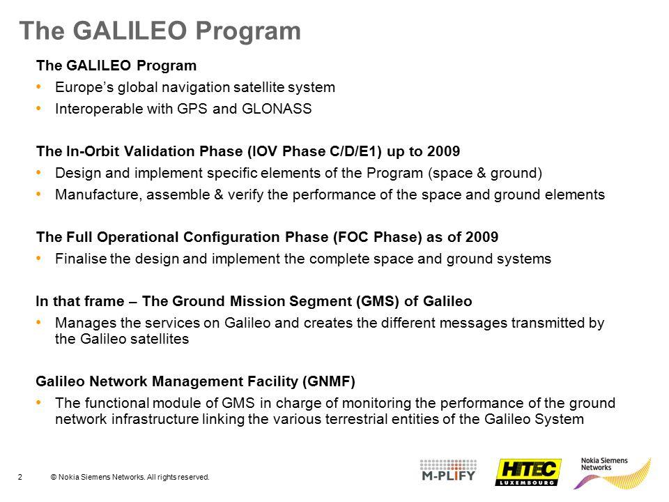 The GALILEO Program The GALILEO Program
