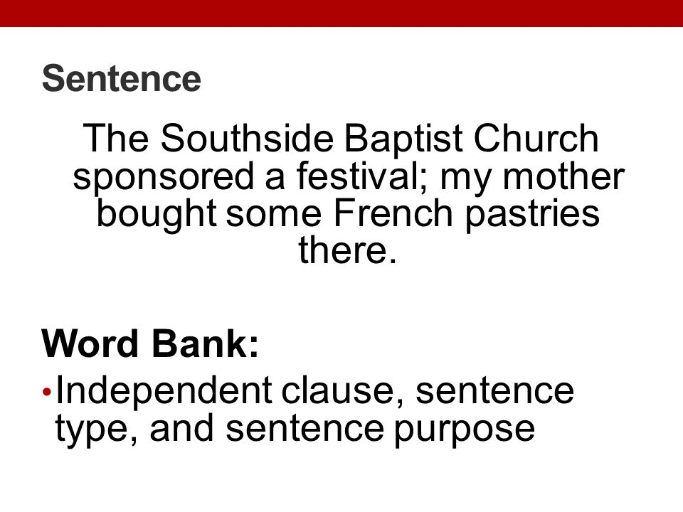 Independent clause, sentence type, and sentence purpose