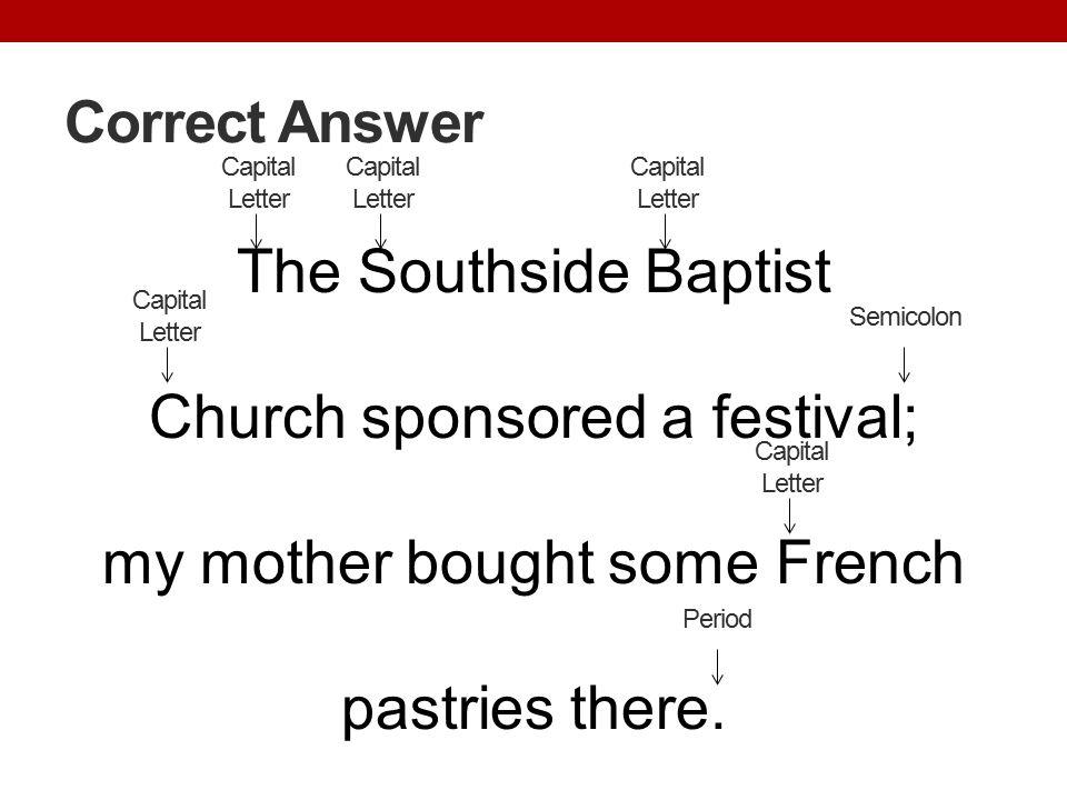 Correct Answer Capital Letter. Capital Letter. Capital Letter.