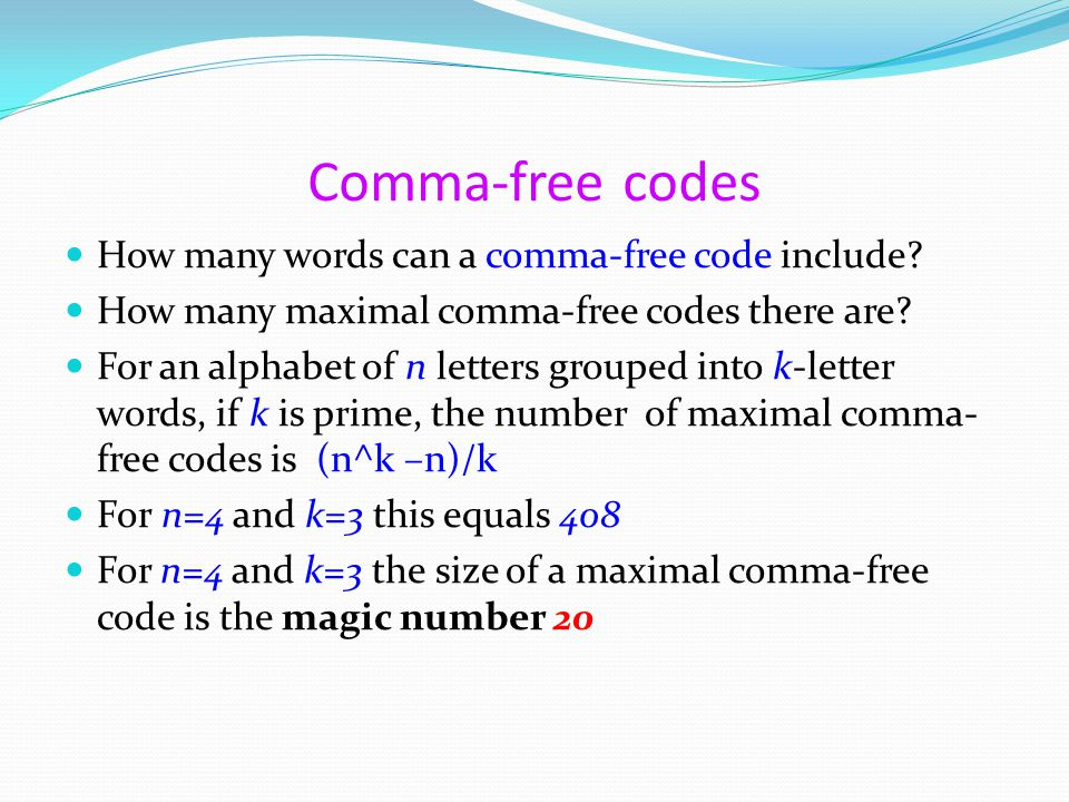 Comma-free codes How many words can a comma-free code include