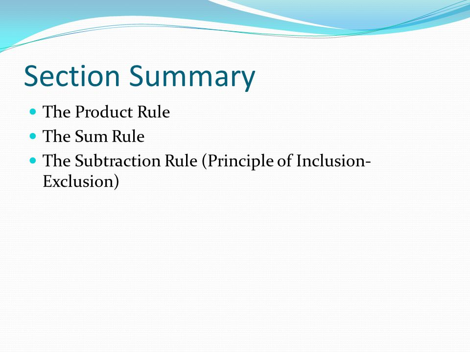 Section Summary The Product Rule The Sum Rule