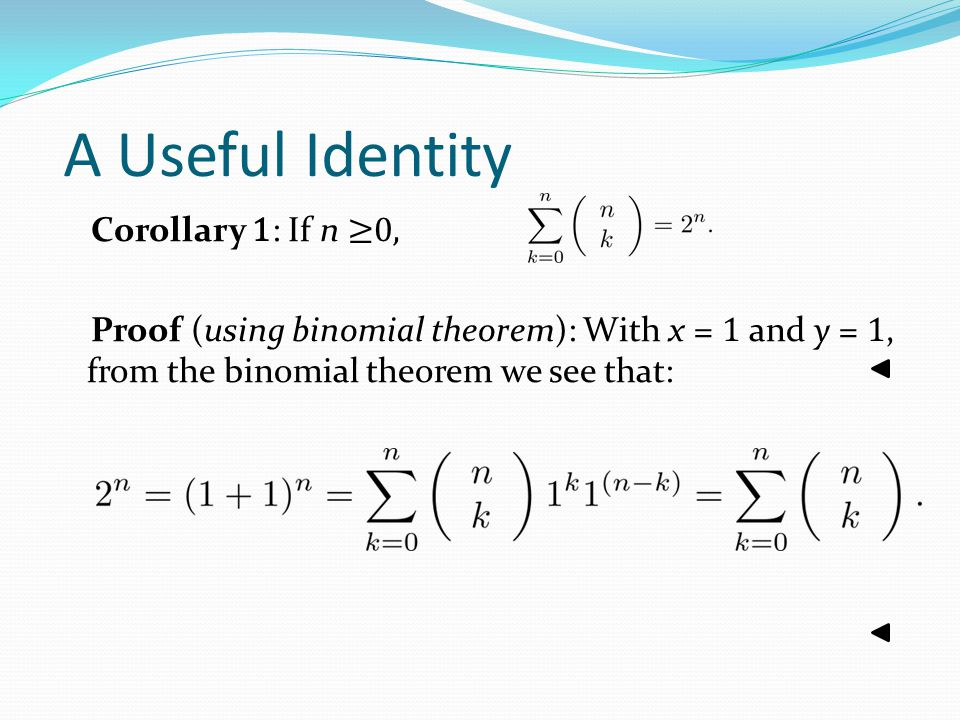 A Useful Identity Corollary 1: If n ≥0,