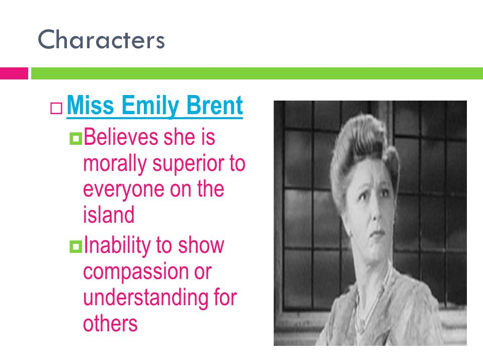 Characters Miss Emily Brent