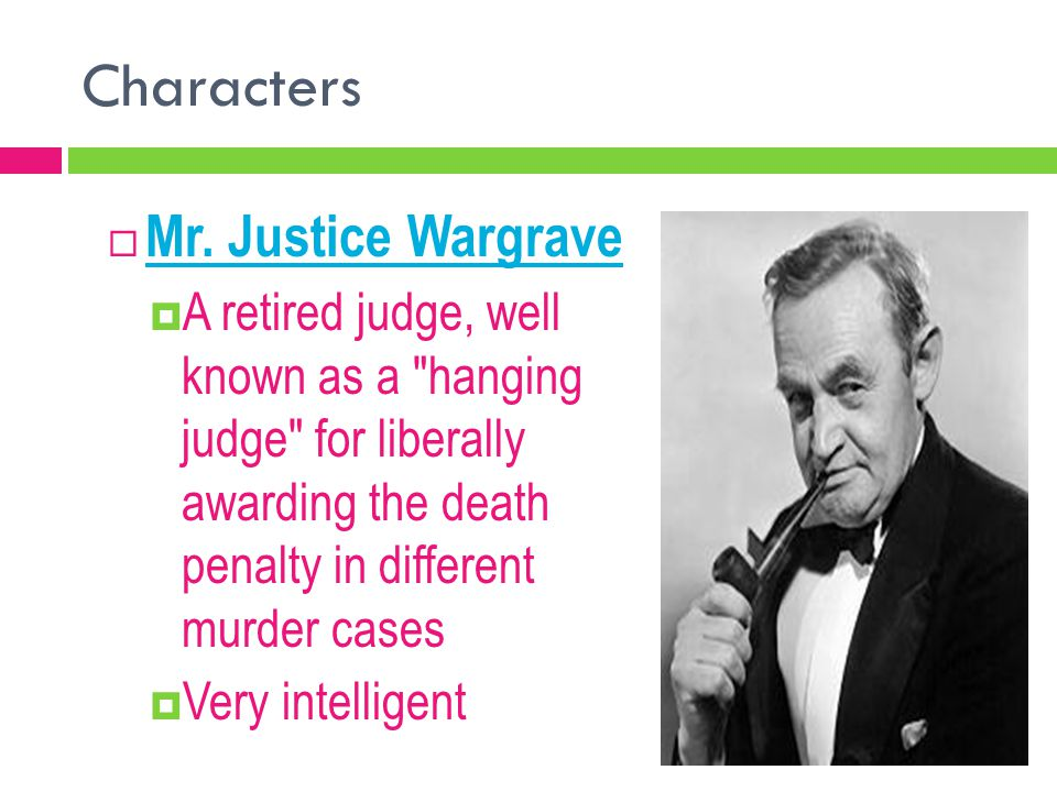 Characters Mr. Justice Wargrave