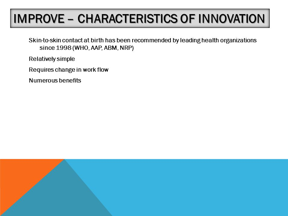 Improve – Characteristics of Innovation