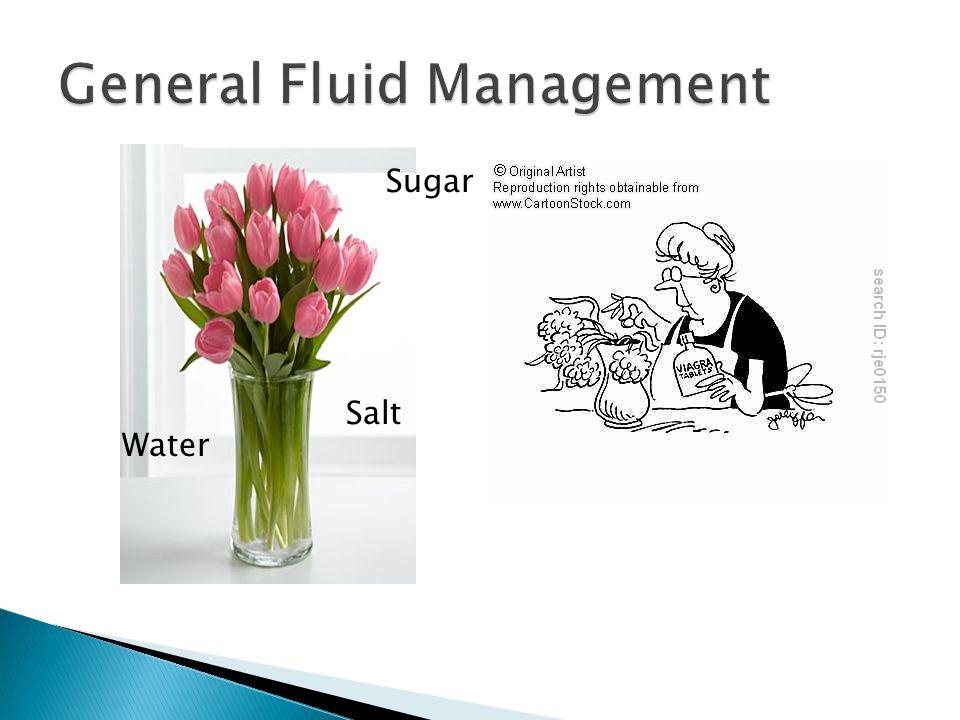 General Fluid Management