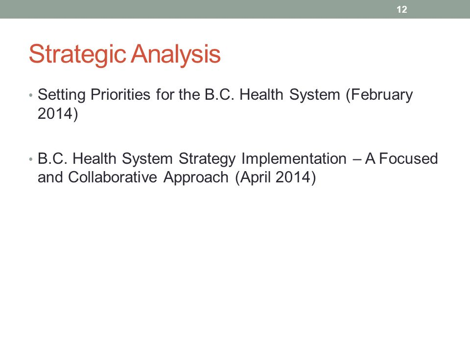Strategic Analysis Setting Priorities for the B.C. Health System (February 2014)