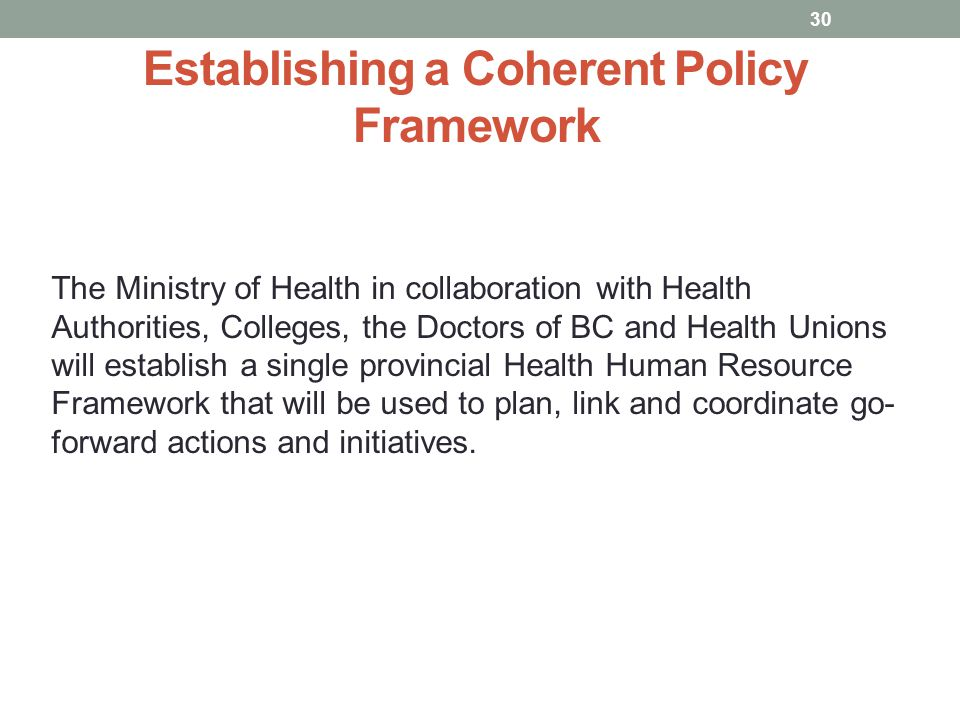 Establishing a Coherent Policy Framework