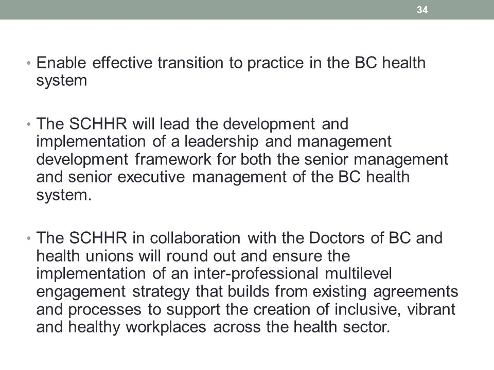 Enable effective transition to practice in the BC health system