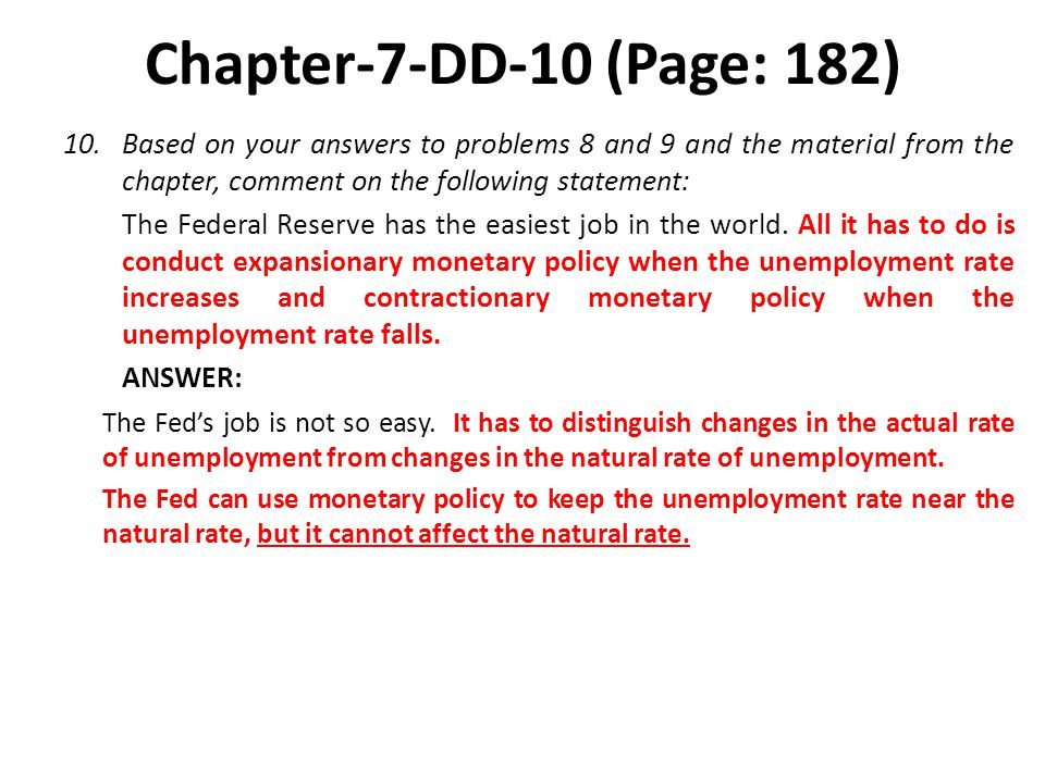 Chapter-7-DD-10 (Page: 182) Based on your answers to problems 8 and 9 and the material from the chapter, comment on the following statement: