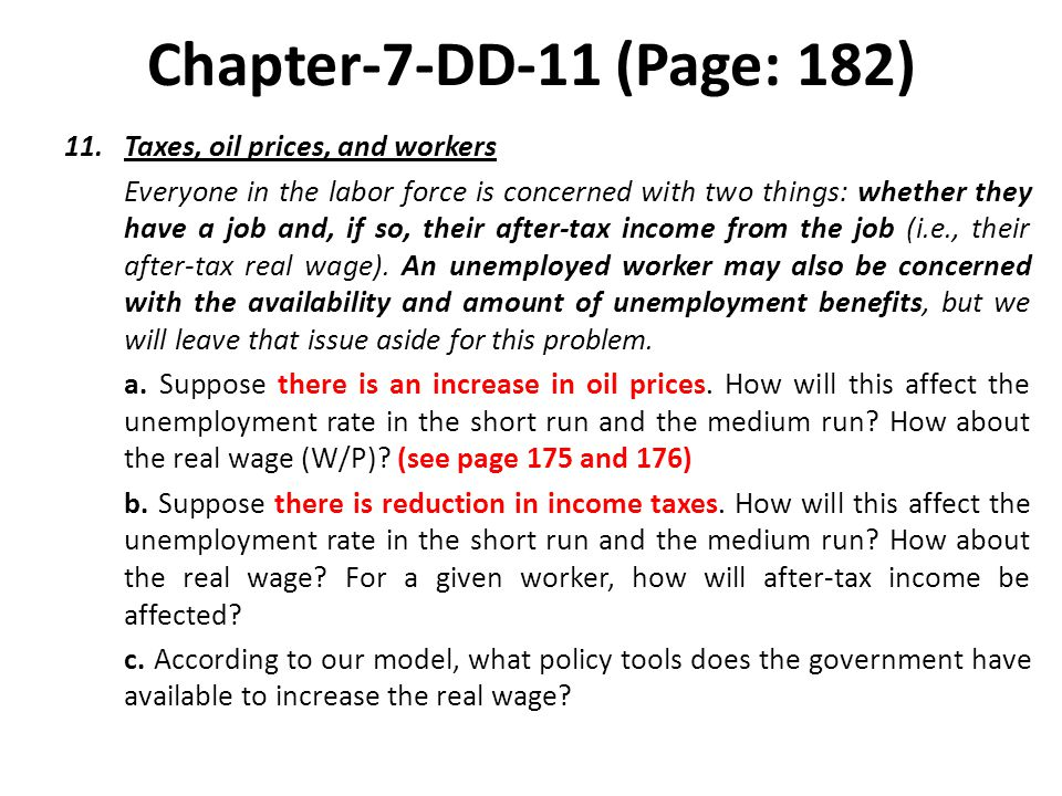 Chapter-7-DD-11 (Page: 182) Taxes, oil prices, and workers