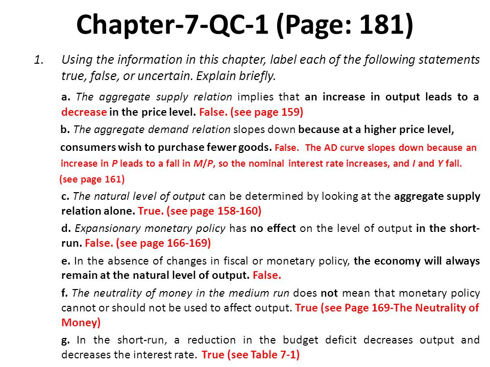 Chapter-7-QC-1 (Page: 181) Using the information in this chapter, label each of the following statements true, false, or uncertain. Explain briefly.