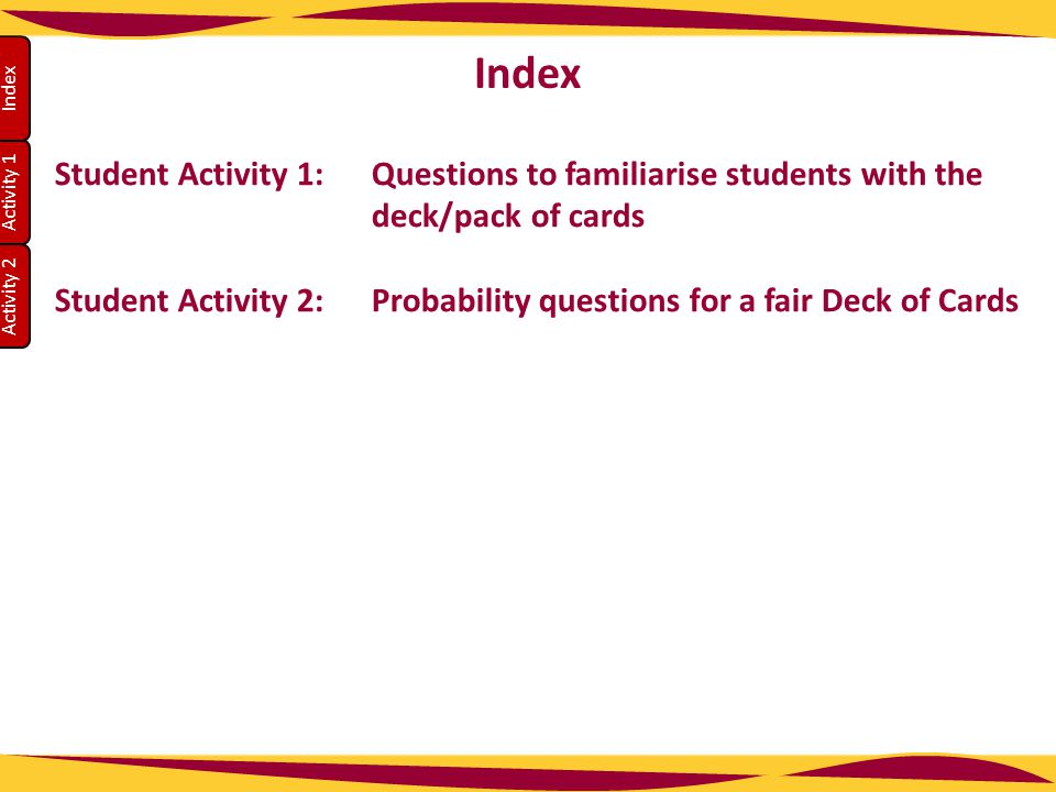Index Student Activity 1: Questions to familiarise students with the