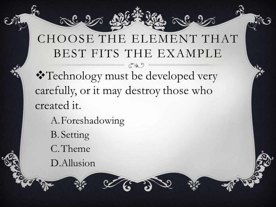 Choose the element that best fits the example