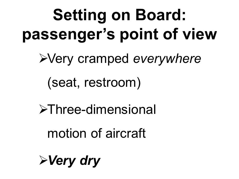Setting on Board: passenger's point of view