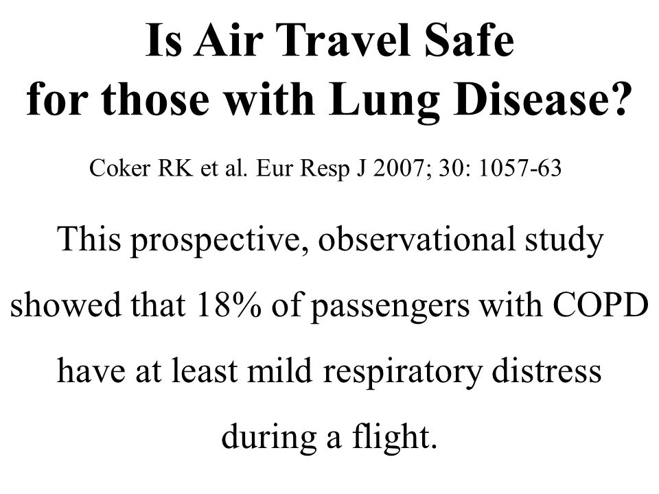 Is Air Travel Safe for those with Lung Disease