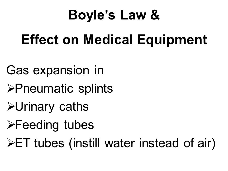 Boyle's Law & Effect on Medical Equipment