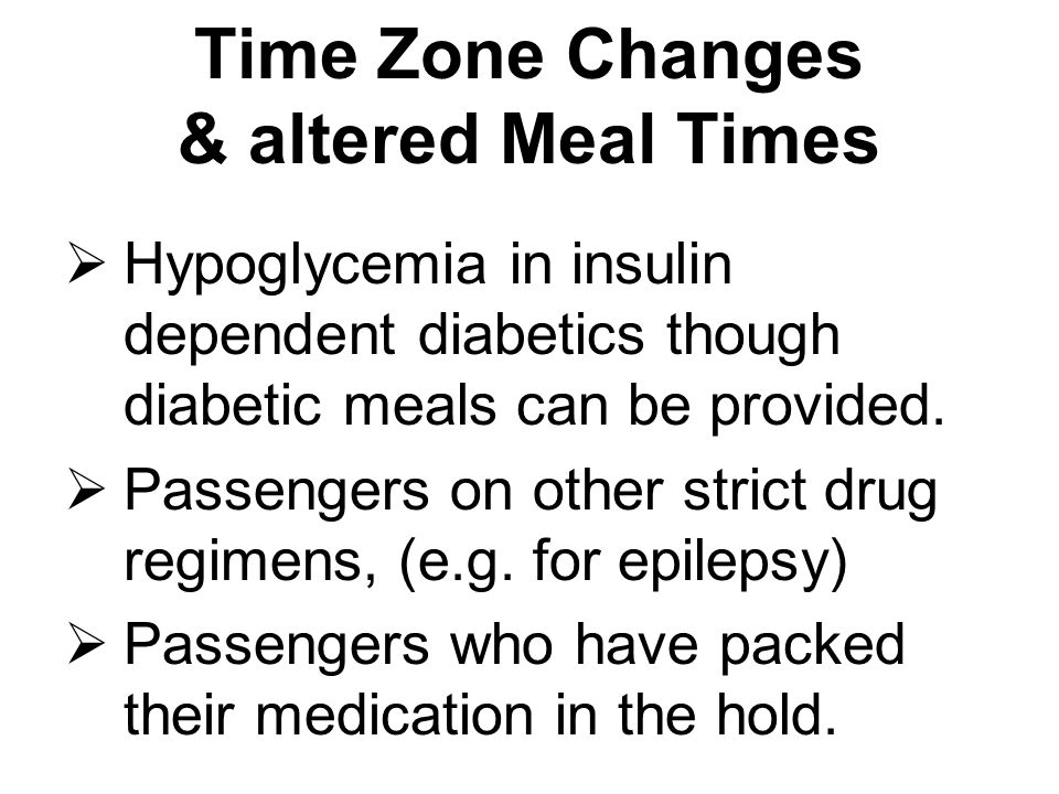 Time Zone Changes & altered Meal Times