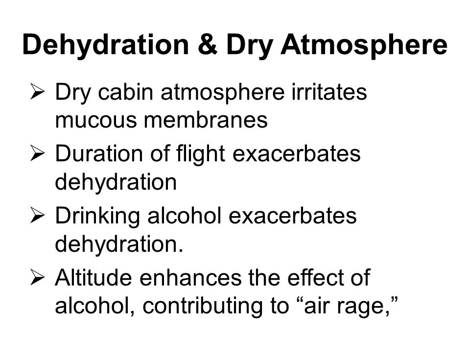 Dehydration & Dry Atmosphere