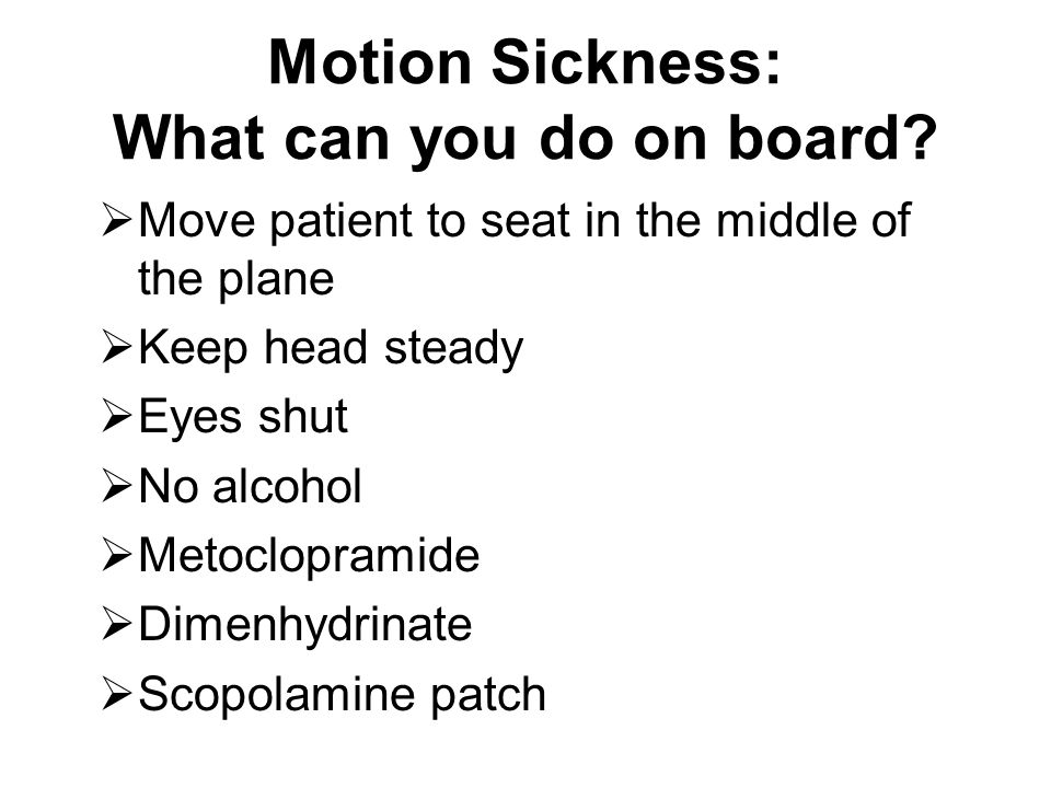 Motion Sickness: What can you do on board