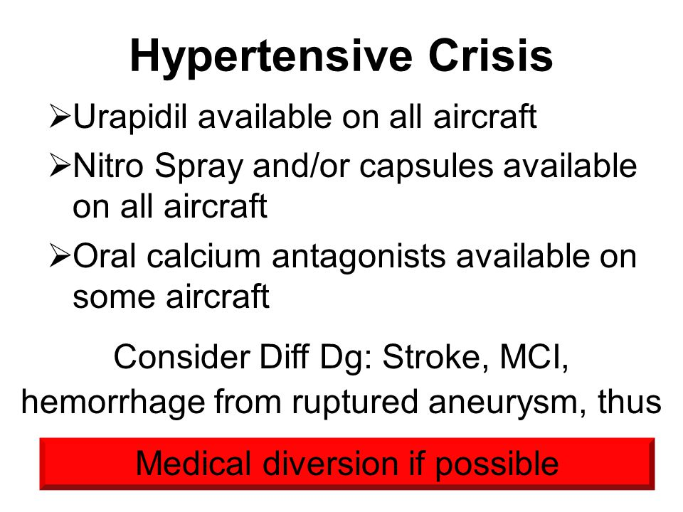 Hypertensive Crisis Urapidil available on all aircraft