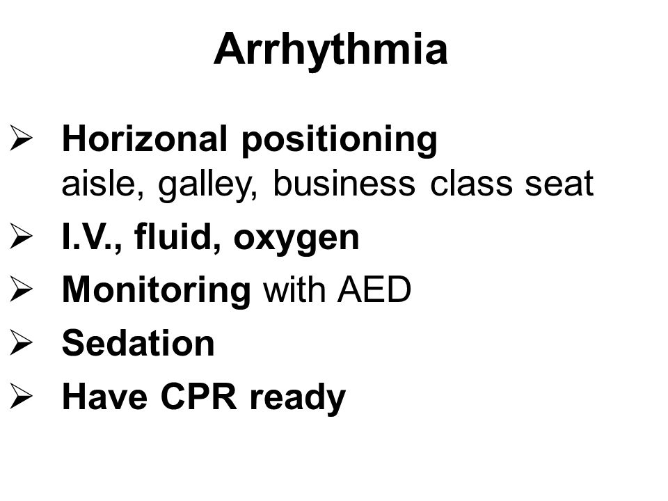 Arrhythmia Horizonal positioning aisle, galley, business class seat