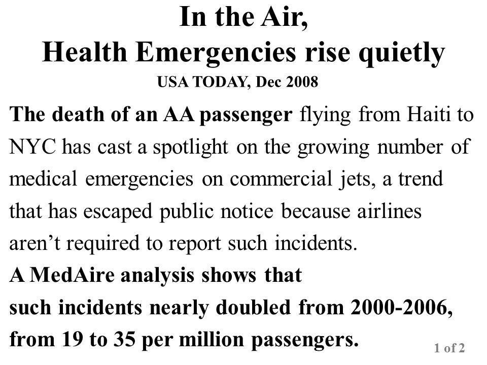 In the Air, Health Emergencies rise quietly