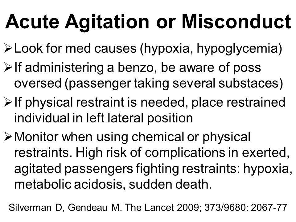 Acute Agitation or Misconduct
