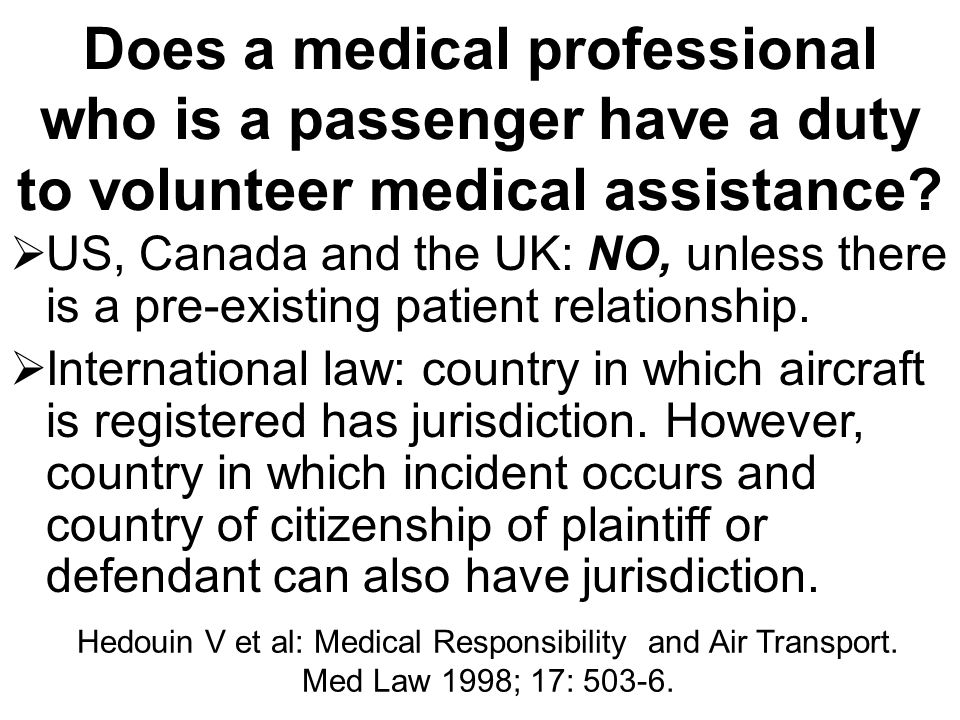 Does a medical professional who is a passenger have a duty to volunteer medical assistance