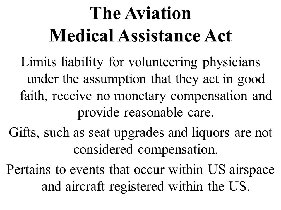 The Aviation Medical Assistance Act