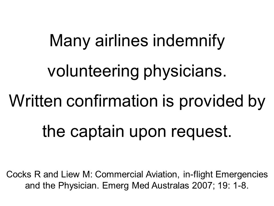 Many airlines indemnify volunteering physicians