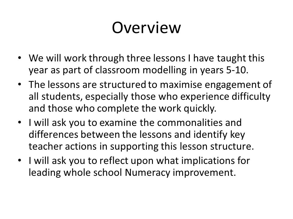 Overview We will work through three lessons I have taught this year as part of classroom modelling in years 5-10.