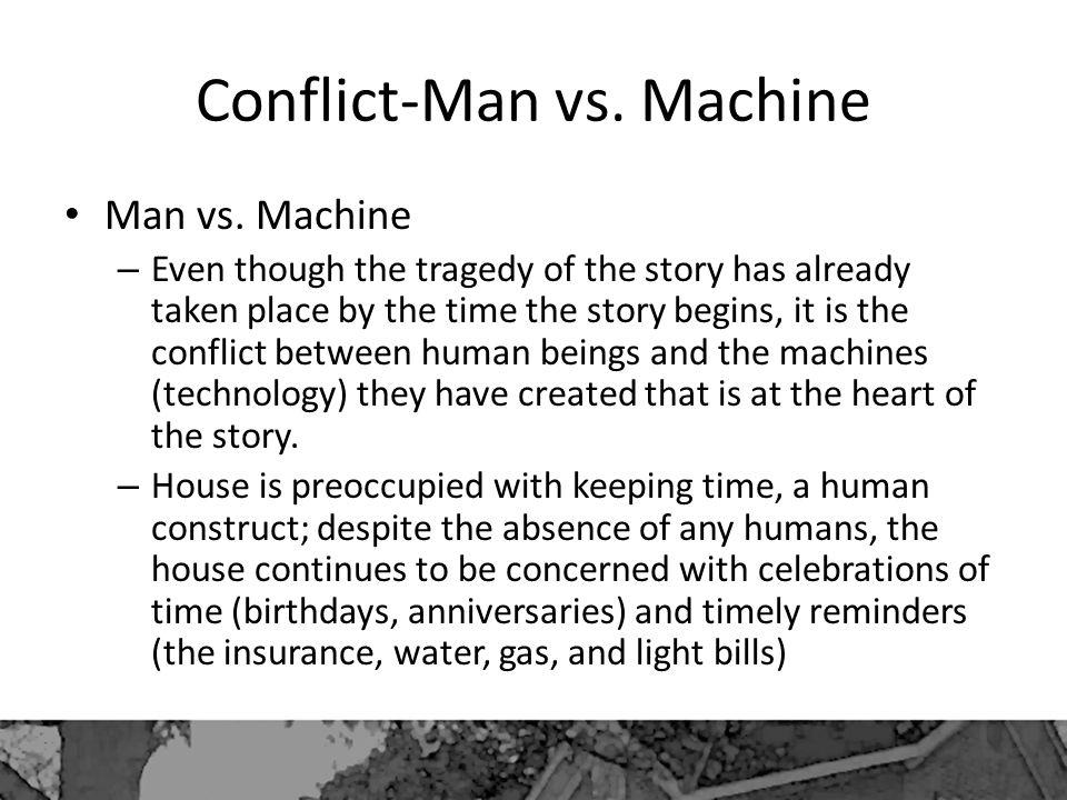 Conflict-Man vs. Machine