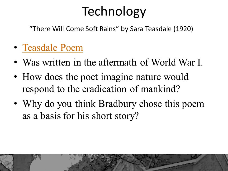 There Will Come Soft Rains by Sara Teasdale (1920)