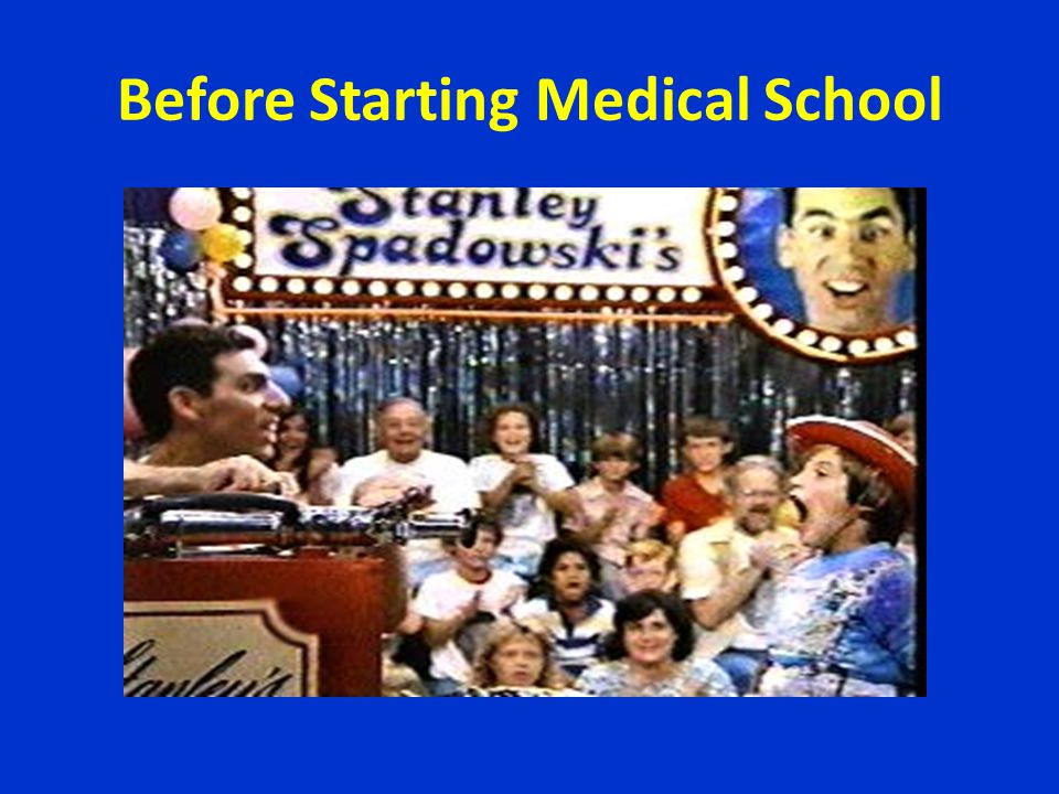 Before Starting Medical School