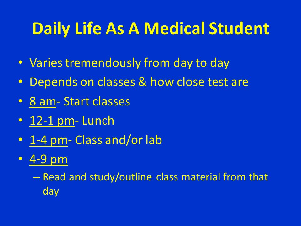 Daily Life As A Medical Student