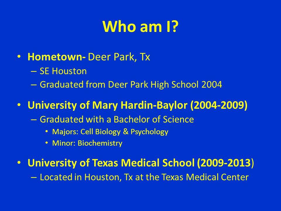 Who am I Hometown- Deer Park, Tx