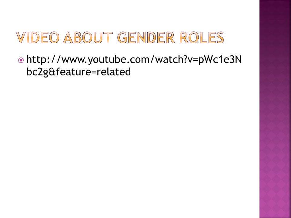 VIDEO ABOUT GENDER ROLES