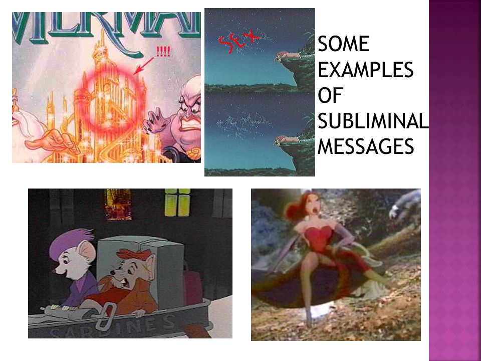 SOME EXAMPLES OF SUBLIMINAL MESSAGES