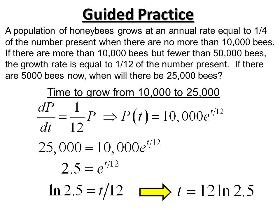 Guided Practice Time to grow from 10,000 to 25,000