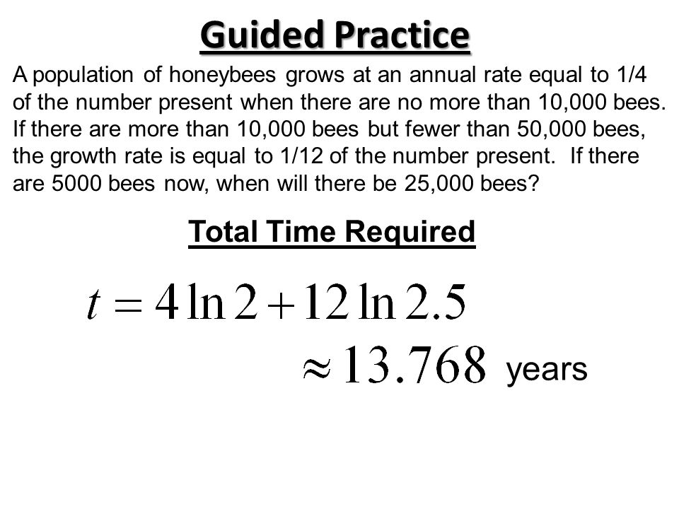 Guided Practice years Total Time Required