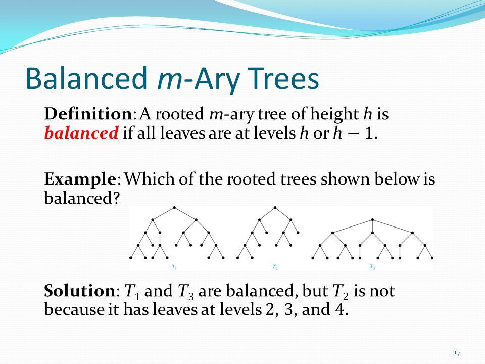 Balanced m-Ary Trees
