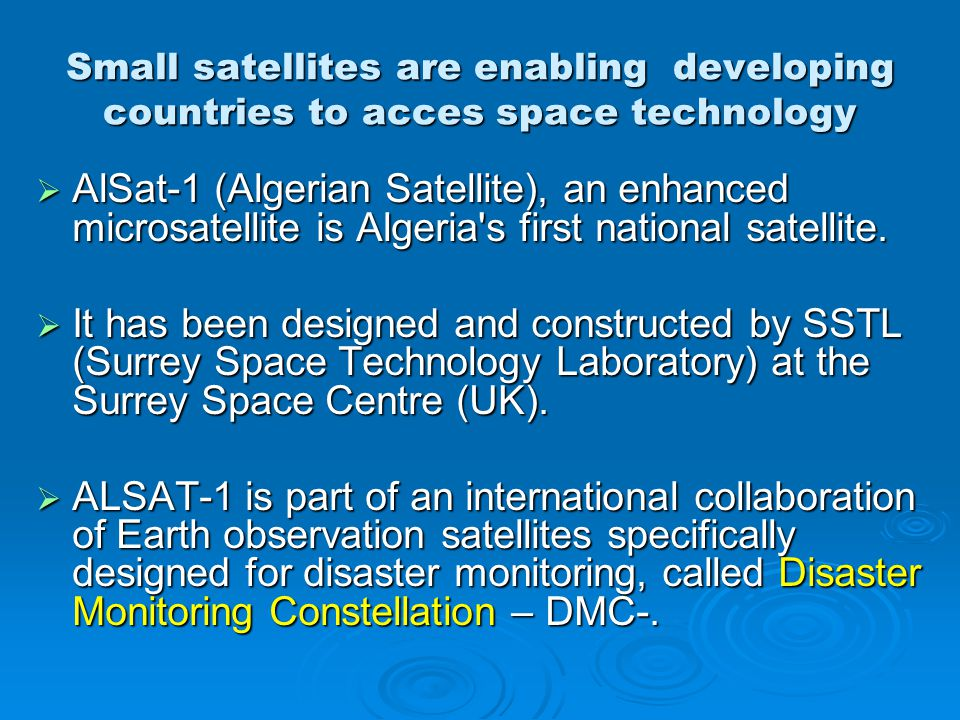 Small satellites are enabling developing countries to acces space technology