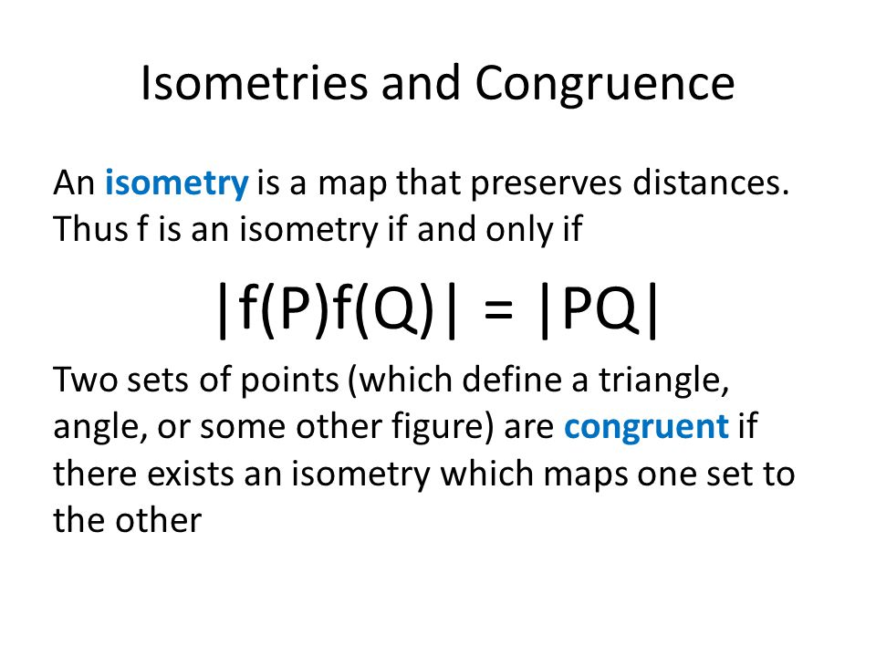 Isometries and Congruence