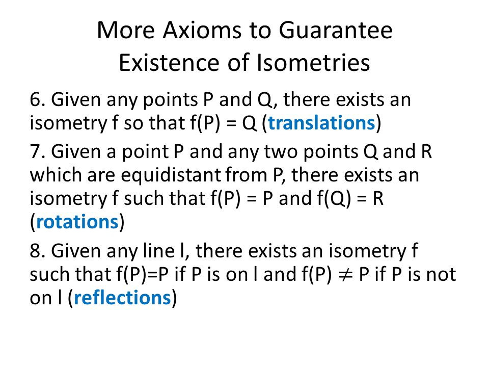 More Axioms to Guarantee Existence of Isometries