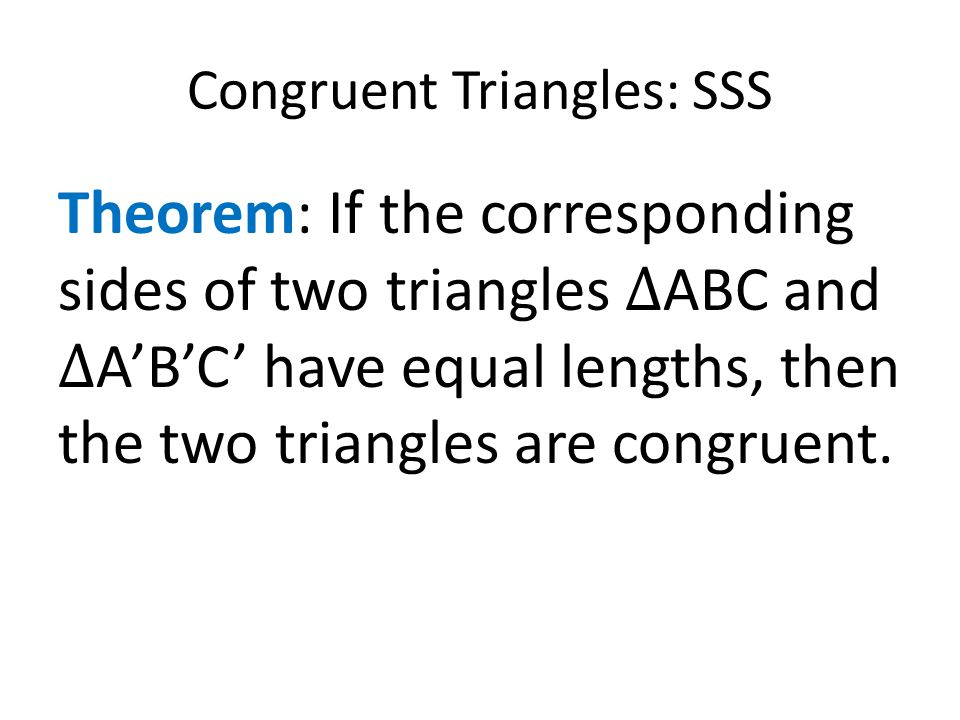 Congruent Triangles: SSS