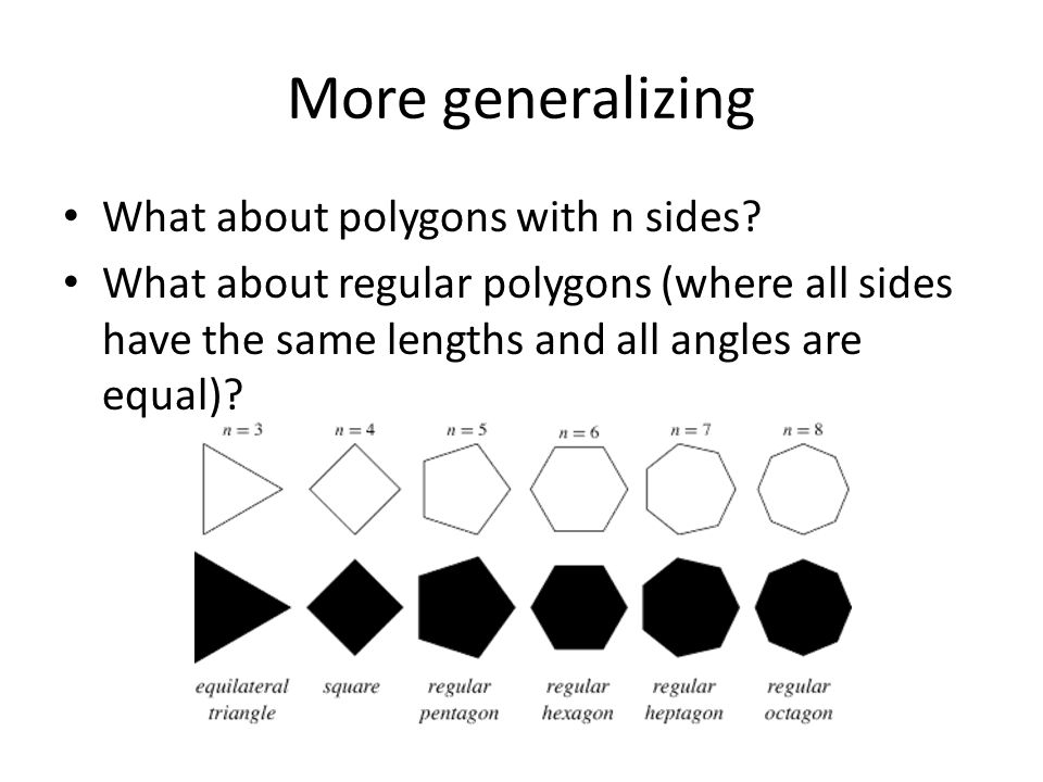 More generalizing What about polygons with n sides