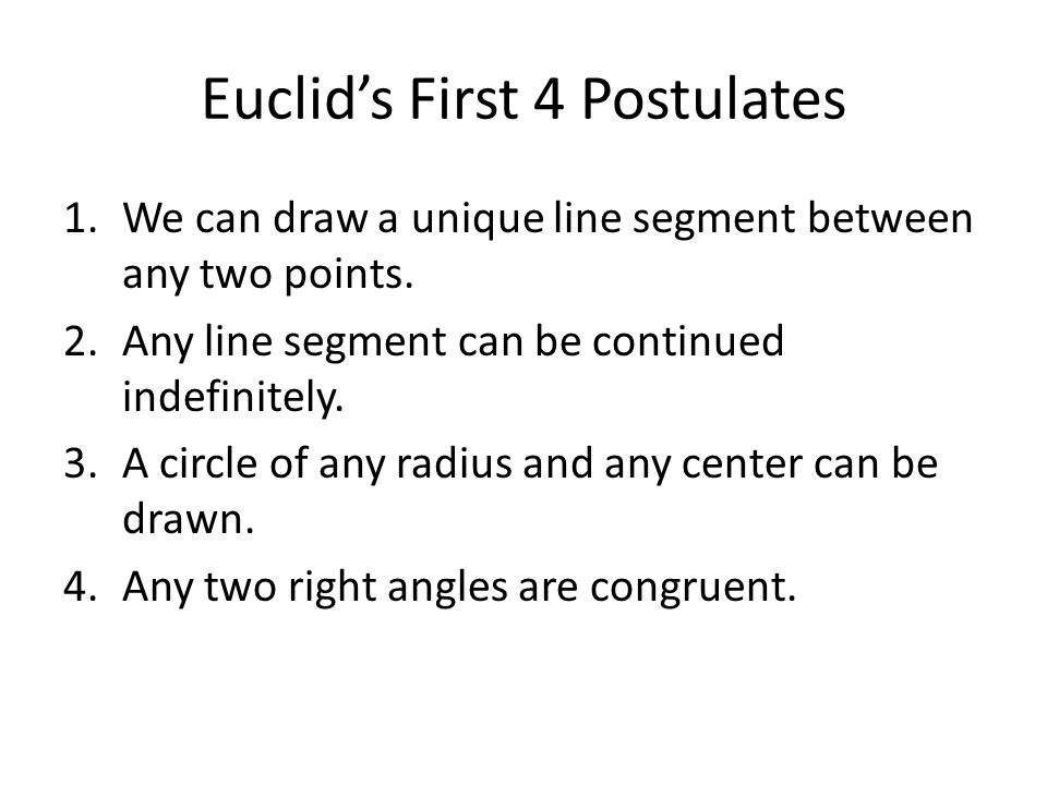 Euclid's First 4 Postulates