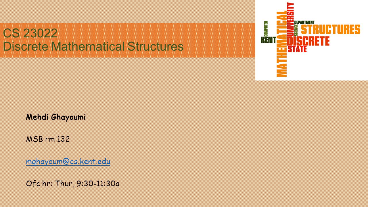 CS 23022 Discrete Mathematical Structures